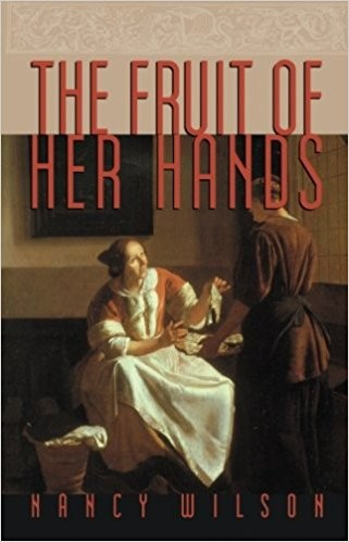 Image for The Fruit of Her Hands: Respect and the Christian Woman