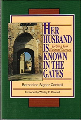 Image for Her Husband is Known in the Gates: Helping Your Husband Succeed