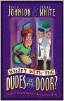 Image for What's With the Dudes at the Door?