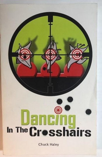 Image for Dancing in the Crosshairs