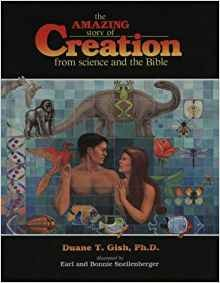 Image for The Amazing Story of Creation: From Science and the Bible