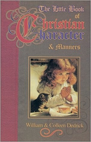 Image for The Little Book of Christian Character & Manners