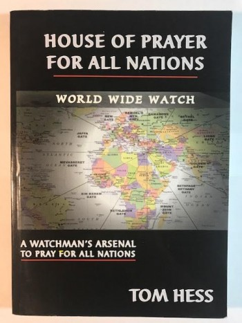 Image for House of Prayer for All nations: A Watchman's Arsenal to Pray For All Nations (World Wide Watch)