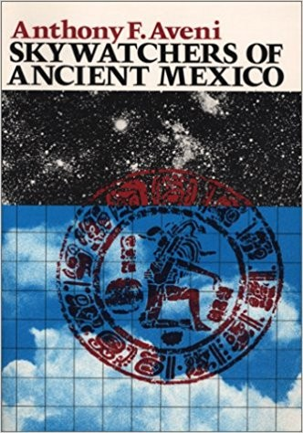 Image for Skywatchers of Ancient Mexico (Texas Pan American Series)