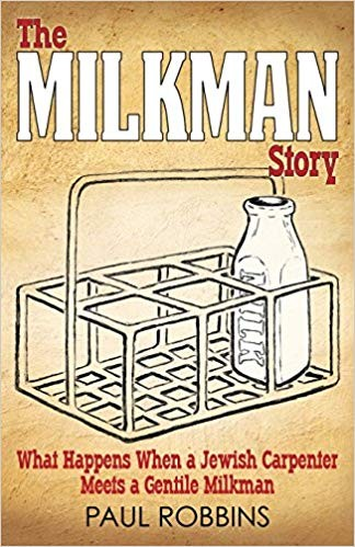 Image for The Milkman Story: What Happens When a Jewish Carpenter Meets a Gentile Milkman