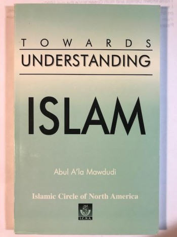 Image for Towards Understanding Islam