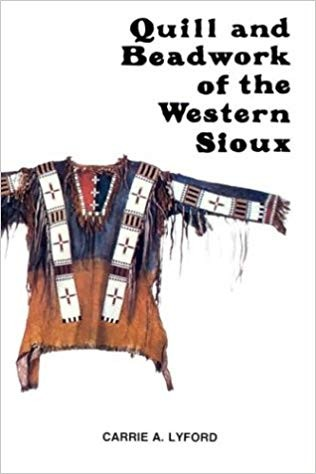 Image for Quill and Beadwork of the Western Sioux