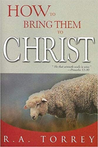 Image for How To Bring Them To Christ