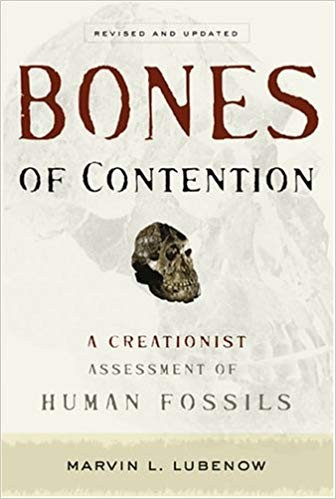 Image for Bones of Contention: A Creationist Assessment of Human Fossils