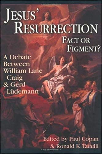 Image for Jesus' Resurrection: Fact or Figment?: A Debate Between William Lane Craig & Gerd Ludemann