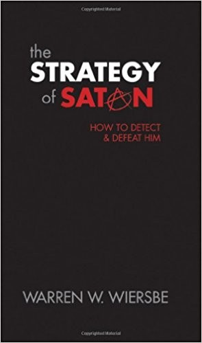 Image for The Strategy of Satan: How to Detect and Defeat Him