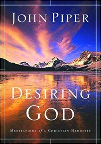 Image for Desiring God: Meditations of a Christian Hedonist