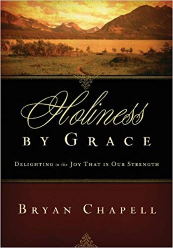 Image for Holiness by Grace: Delighting in the Joy That Is Our Strength