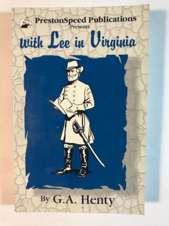 Image for With Lee in Virginia: A Story of the American Civil War