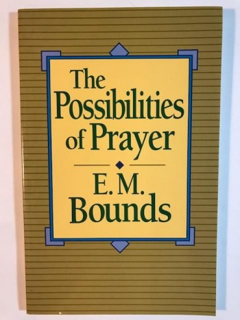 Image for The Possibilities of Prayer