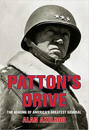 Image for Patton's Drive: The Making of America's Greatest General