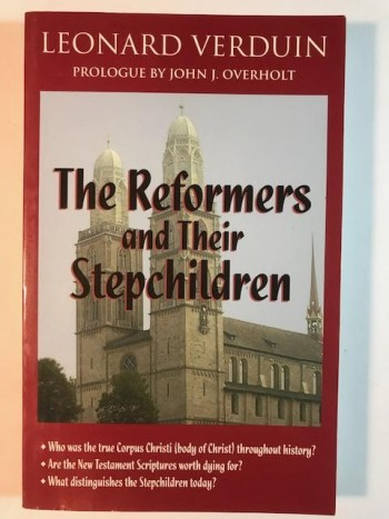 Image for The Reformers and Their Stepchildren
