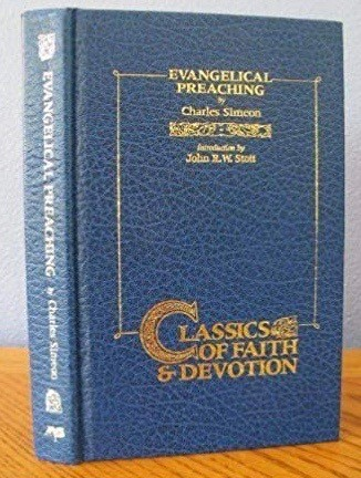 Image for Evangelical Preaching (CLASSICS OF FAITH AND DEVOTION)