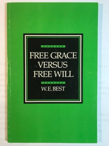 Image for Free Grace Versus Free Will