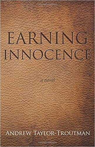 Image for Earning Innocence: A Novel