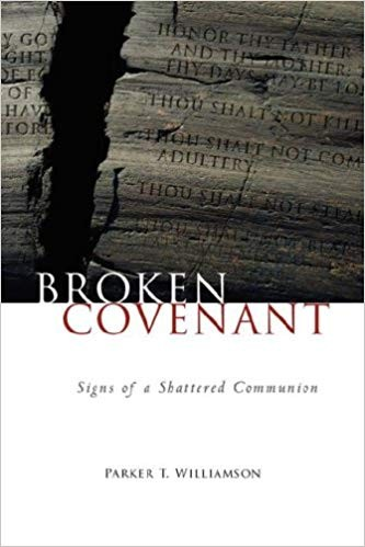 Image for Broken Covenant: Signs of a Shattered Communion