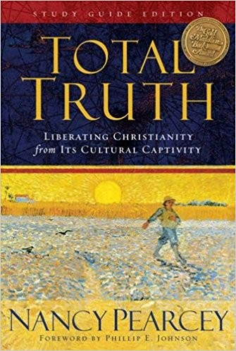 Image for Total Truth (Study Guide Edition): Liberating Christianity from Its Cultural Captivity