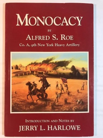 Image for Monocacy: Co. A, 9th New York Heavy Artillery