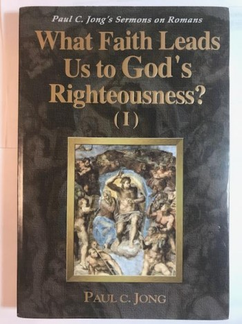 Image for What Faith Leads Us to God's Righteousness? (I)