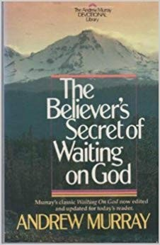 Image for The Believer's Secret of Waiting on God (Andrew Murray Christian maturity library)