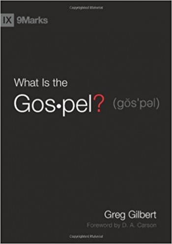 Image for What Is the Gospel? (9Marks)