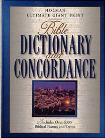 Image for Bible Dictionary and Concordance: Includes over 6000 Biblical Names and Terms