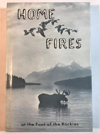 Image for Home Fires at the Foot of the Rockies