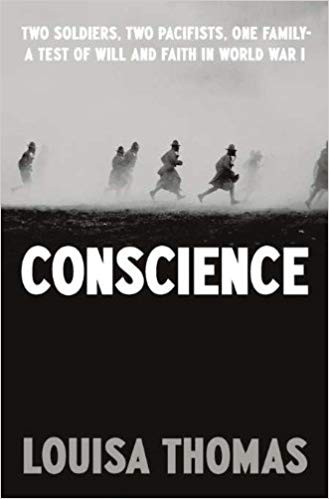 Image for Conscience: Two Soldiers, Two Pacifists, One Family--a Test of Will and Faith in World War I