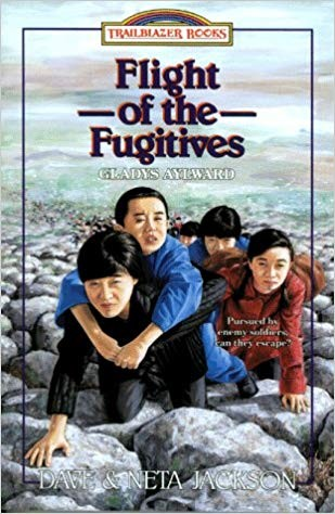 Image for Flight of the Fugitives: Gladys Aylward (Trailblazer Books #14)