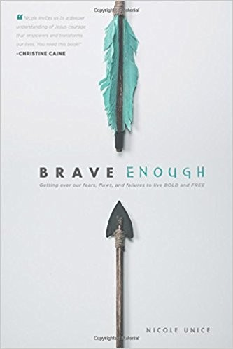 Image for Brave Enough: Getting Over Our Fears, Flaws, and Failures to Live Bold and Free