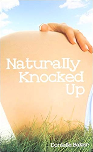 Image for Naturally Knocked Up