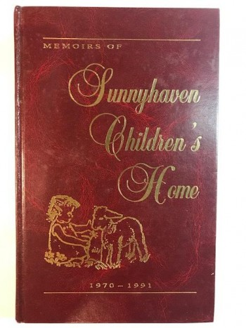 Image for Memoirs of Sunnyhaven Children's Home 1970-1991