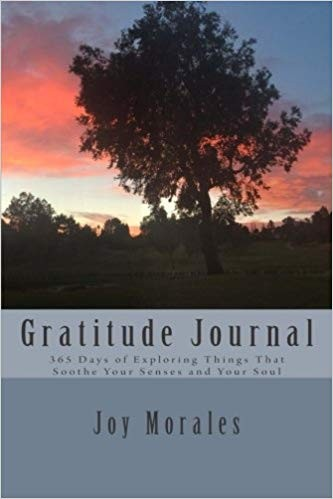 Image for Gratitude Journal: 365 Days of Exploring Things That Soothe Your Senses and Your Soul