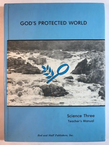 Image for GOD'S PROTECTED WORLD SCIENCE GRADE 3 - TEACHER'S MANUAL - GOD'S WORLD SCIENCE SERIES