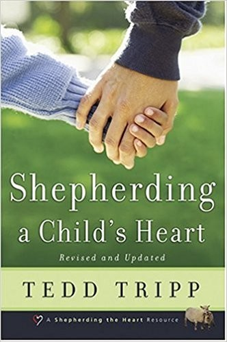 Image for Shepherding a Child's Heart