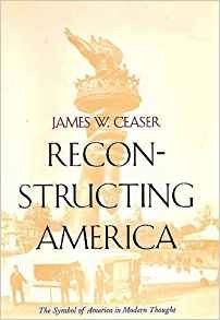 Image for Reconstructing America: The Symbol of America in Modern Thought