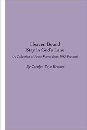 Image for Heaven Bound: Stay in God's Lane: A Collection of Prose Poems from 1982-Present