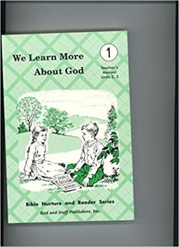 Image for We Learn More About God (Teachers Manual Units 2-3) (Bible Nurture and Reader Series)