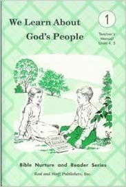 Image for We Learn About God's People Teachers 1 - Teacher's Manual Units 4,5