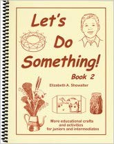 Image for Let's Do Something Book 2 More educational crafts and activities for juniors and intermediates