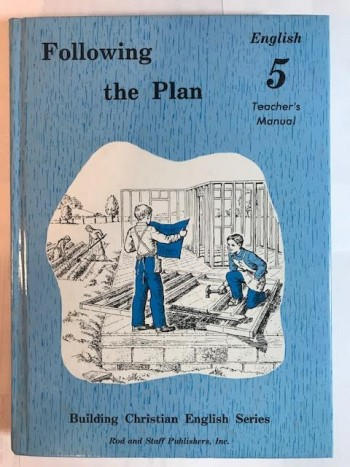 Image for Following the Plan: English 5, Teacher's Manual (Building Christian English Series)