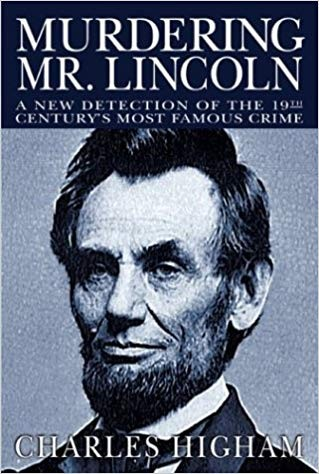 Image for Murdering Mr. Lincoln: A New Detection of the 19th Century's Most Famous Crime