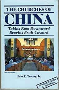 Image for The Churches of China: Taking Root Downward, Bearing Fruit Upward