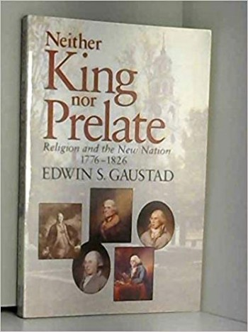 Image for Neither King Nor Prelate: Religion and the New Nation 1776-1826