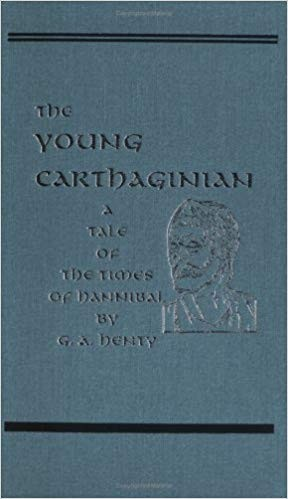 Image for The Young Carthaginian, A Story of the Times of Hannibal